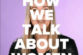 Goed filmpje: Wat je vooral niet moet zeggen tegen meisjes (misschien kunnen jullie hier een intro bij schrijven?)